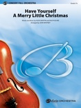 Have Yourself a Merry Little Christmas - Full Orchestra