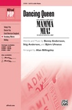 Dancing Queen (from <i>Mamma Mia!</i>) - Choral